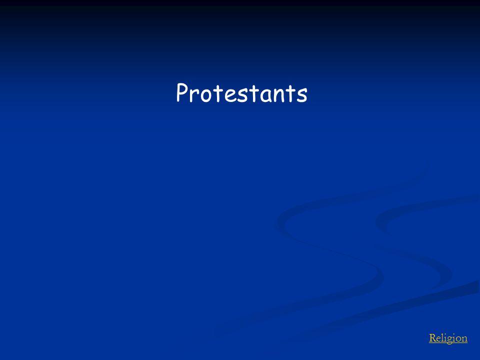 Religion Protestants