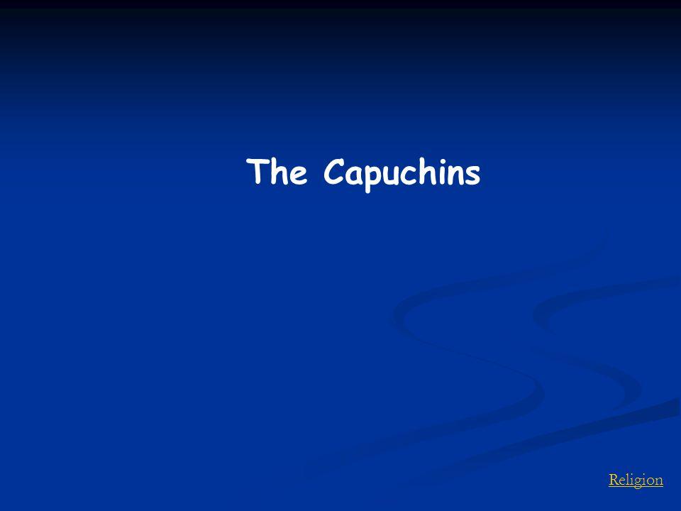 Religion The Capuchins