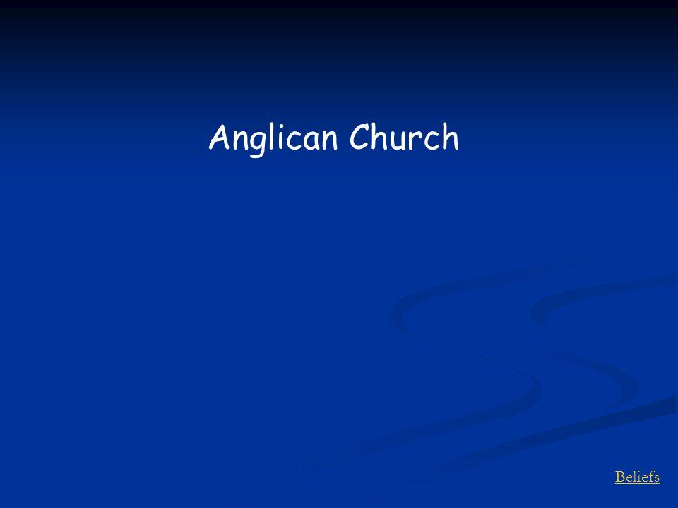 Beliefs Anglican Church