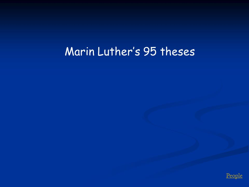 People Marin Luther's 95 theses
