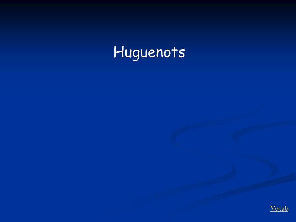 Vocab Huguenots