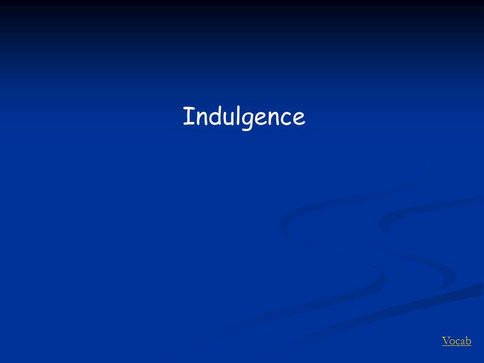Vocab Indulgence
