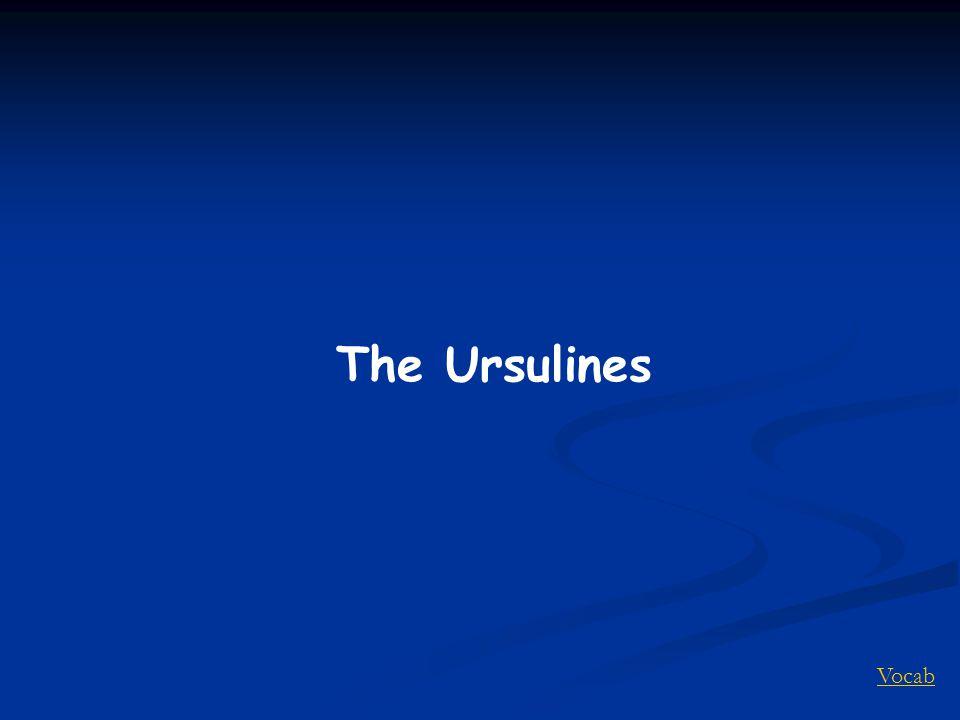 Vocab The Ursulines