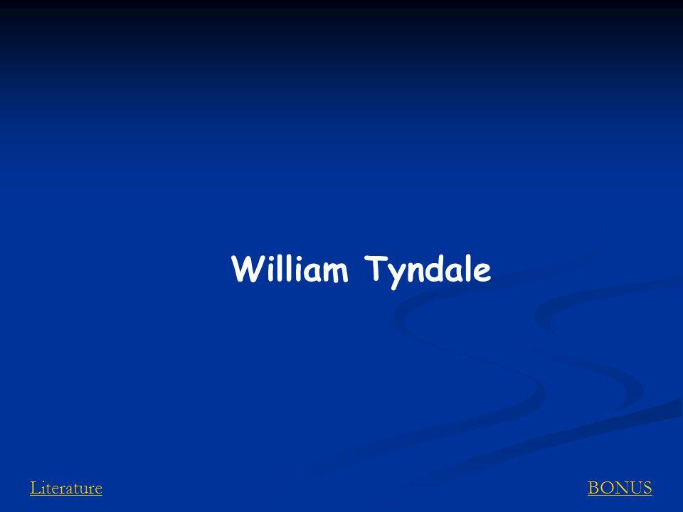 BONUSLiterature William Tyndale