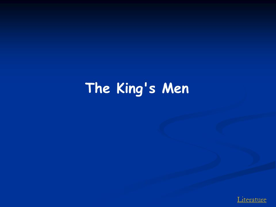 Literature The King s Men