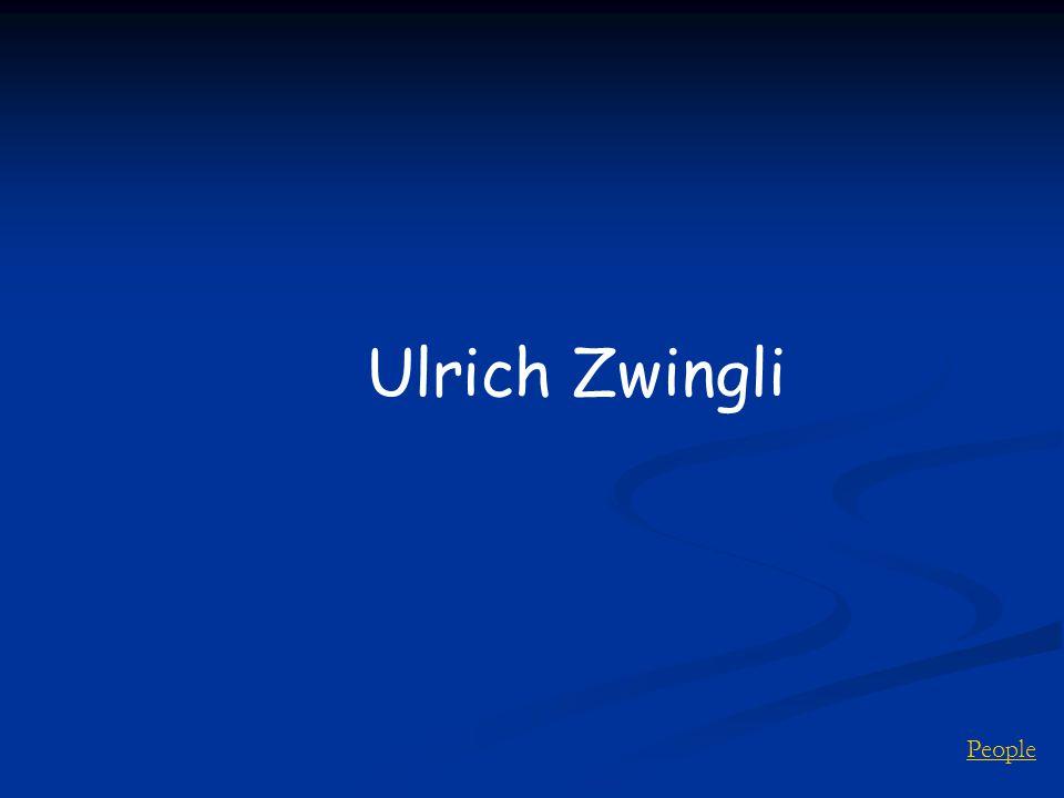 People Ulrich Zwingli