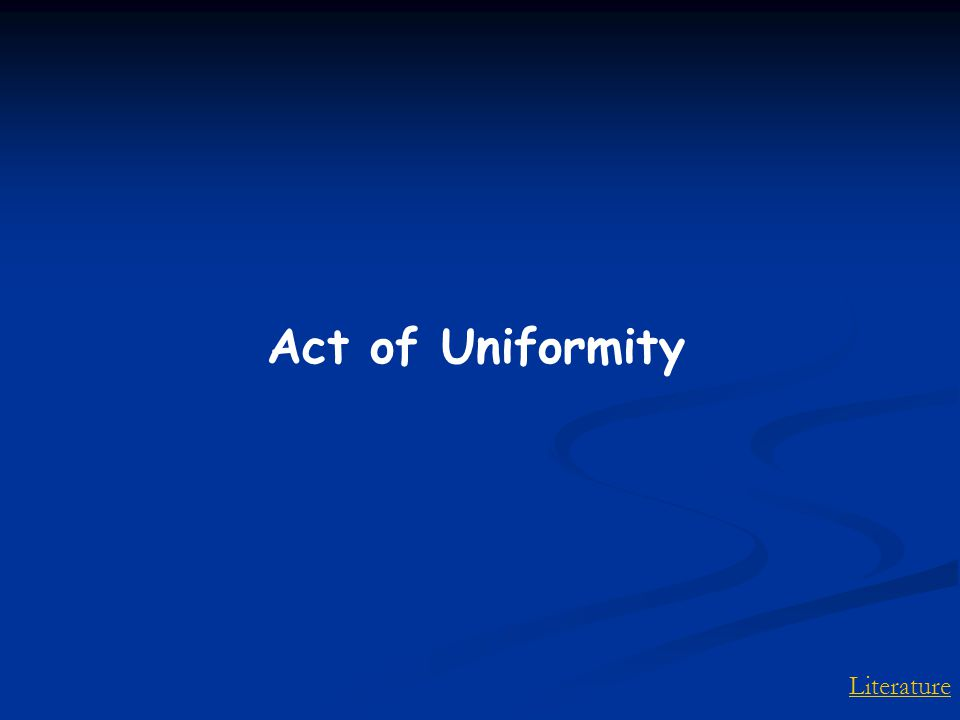 Literature Act of Uniformity