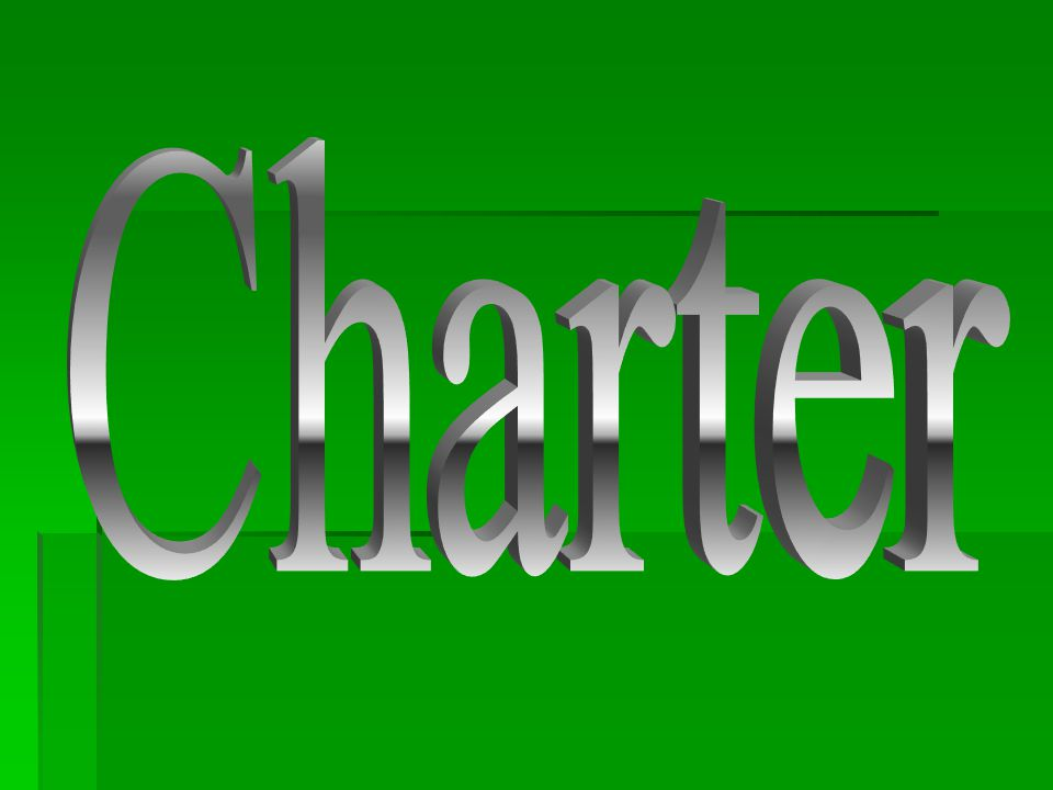 Charter  Must get from the state to exist as a local government  Outlines the basic rules for the municipal government  Municipal charter can be changed by the General Assembly, or, by home rule amendments adopted by local governments