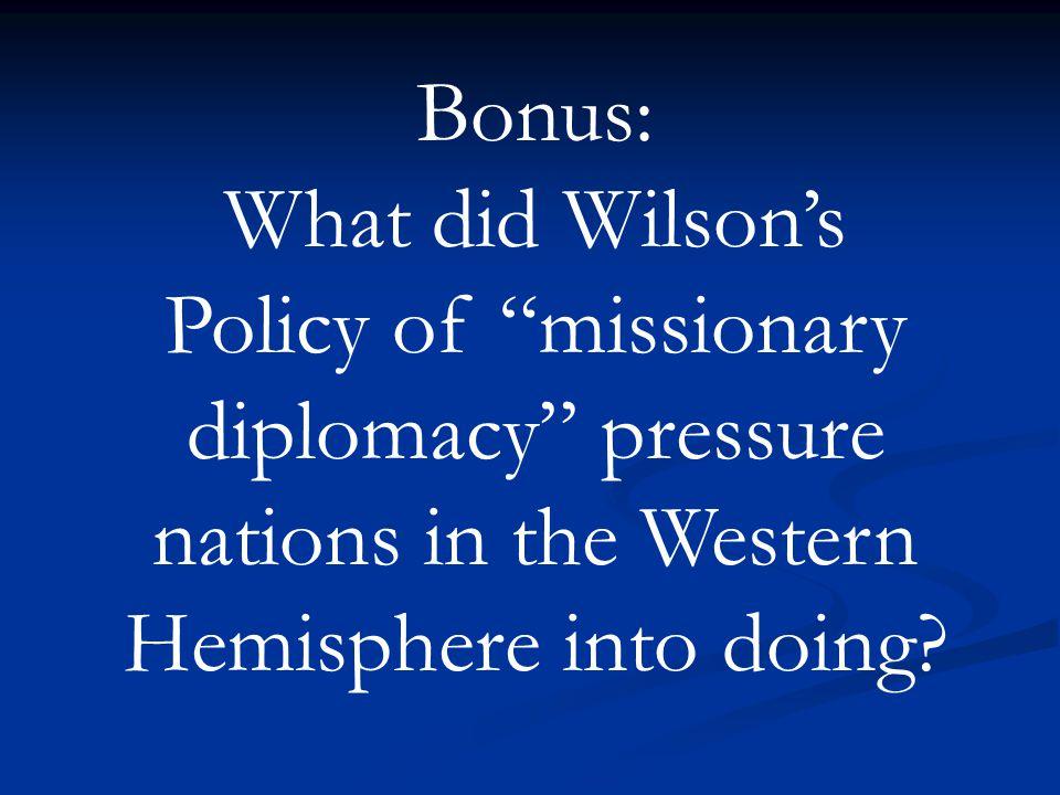 The Roosevelt Corollary to the Monroe Doctrine BONUS