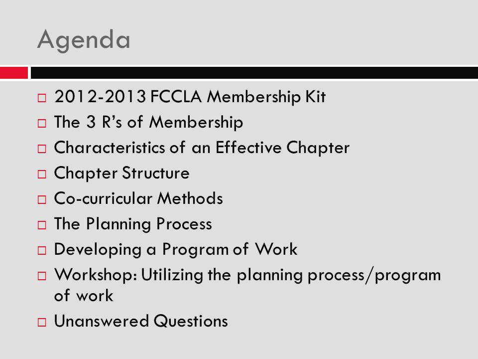 Agenda  2012-2013 FCCLA Membership Kit  The 3 R's of Membership  Characteristics of an Effective Chapter  Chapter Structure  Co-curricular Method