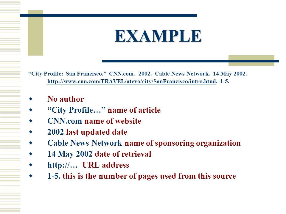 EXAMPLE City Profile: San Francisco. CNN.com. 2002.