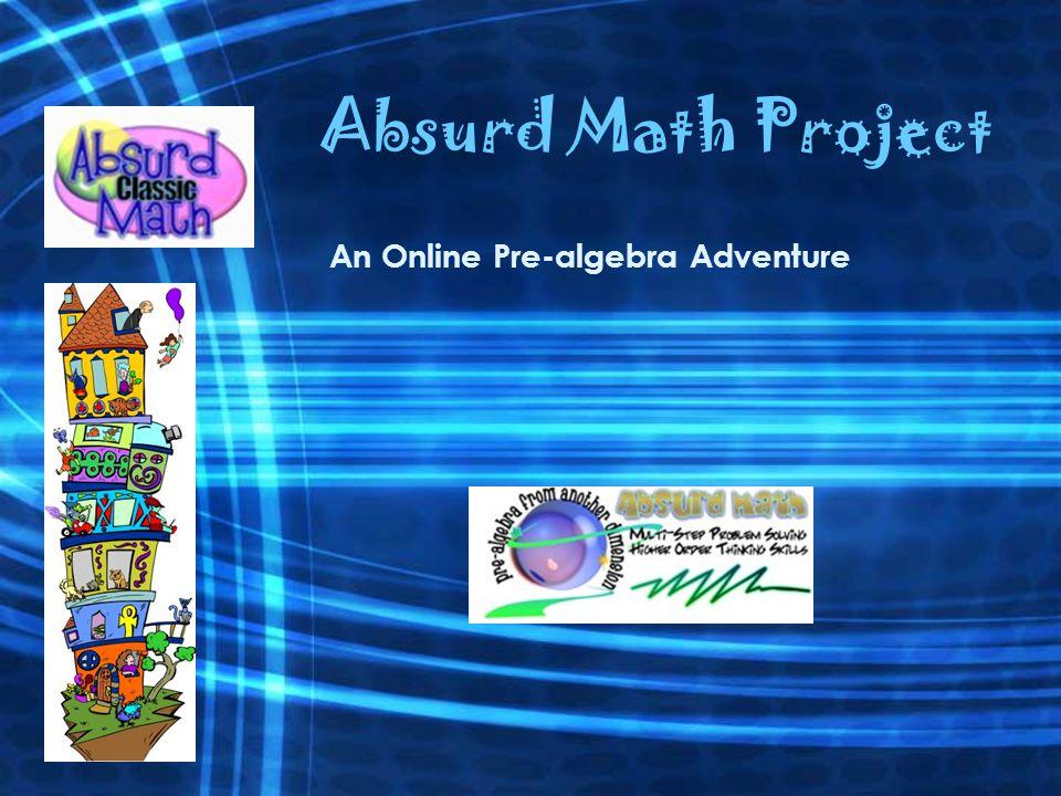 Absurd Math is an interactive online pre-algebra adventure