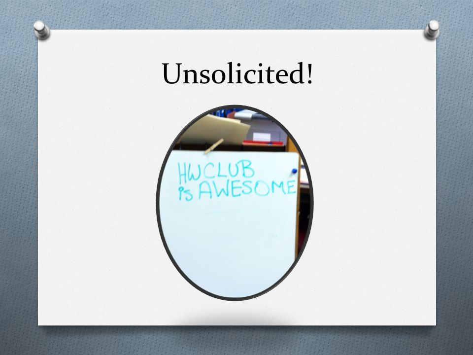 Unsolicited!