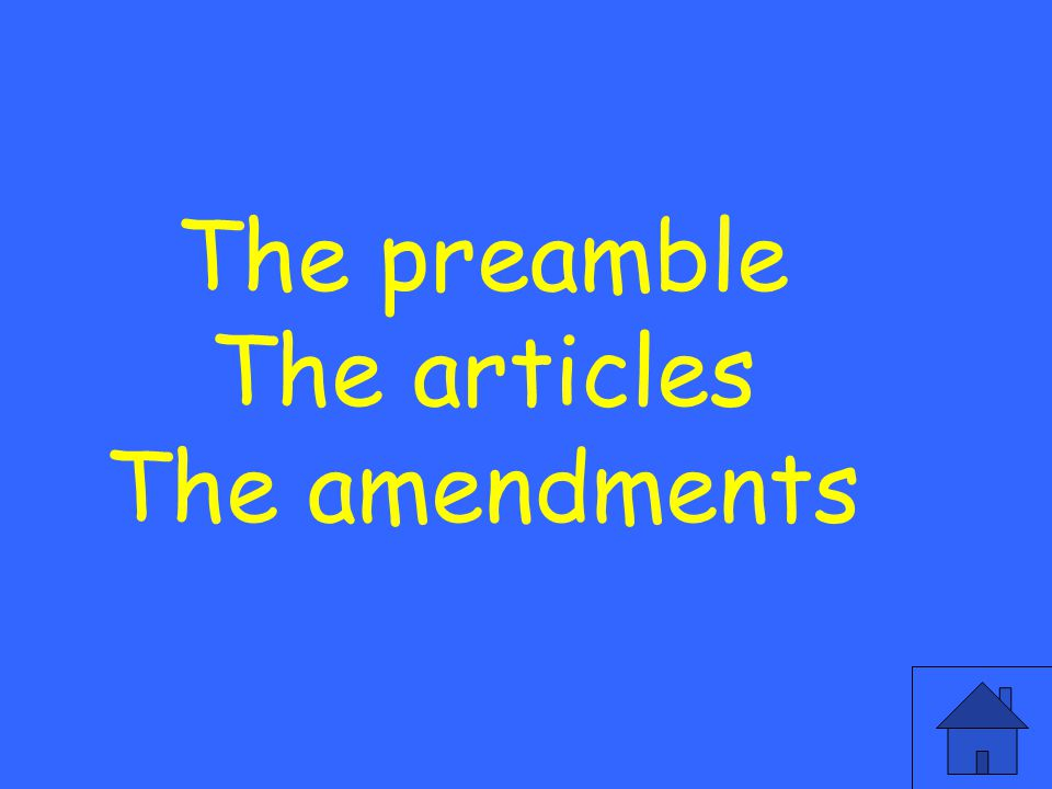 What are the three parts of the constitution