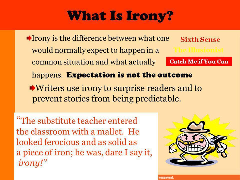 "Irony ""Feels and tastes just like iron!"""