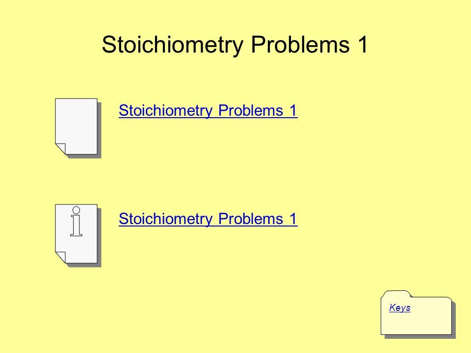 Stoichiometry Problems 1 Keys Stoichiometry Problems 1