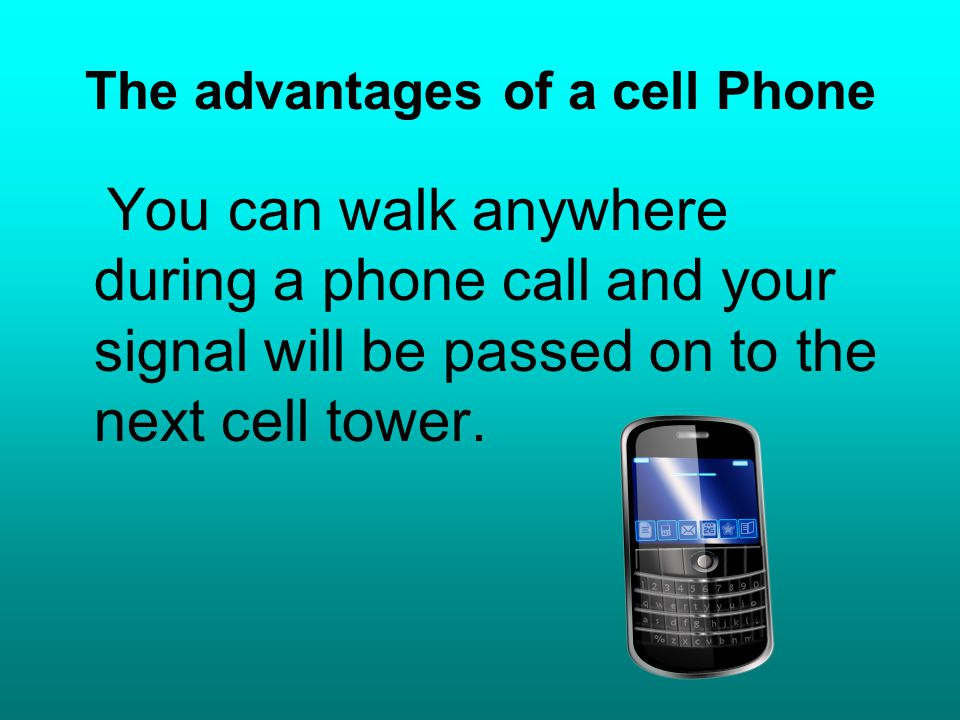The disadvantages of a cell phone Cell phones use microwave radiation to communicate.