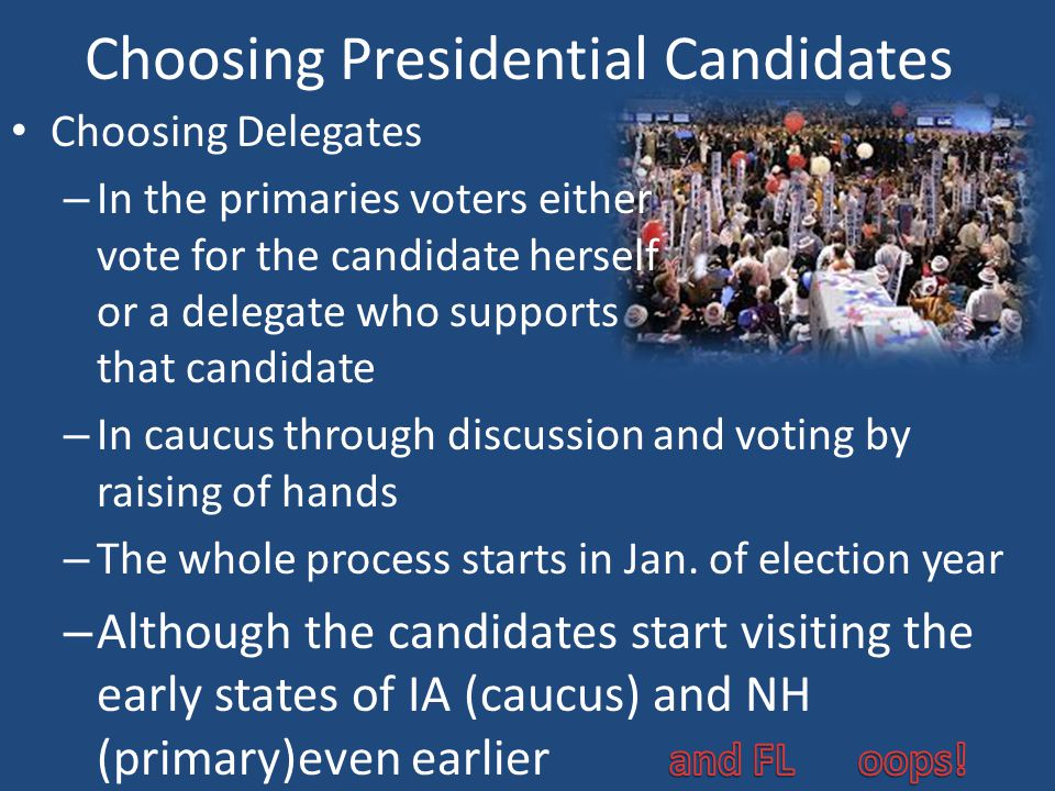 National Conventions – Held during presidential election years – Vote on nominations Usually this is already decided – Decide on the party platform – Listen to speeches – This begins the campaign season