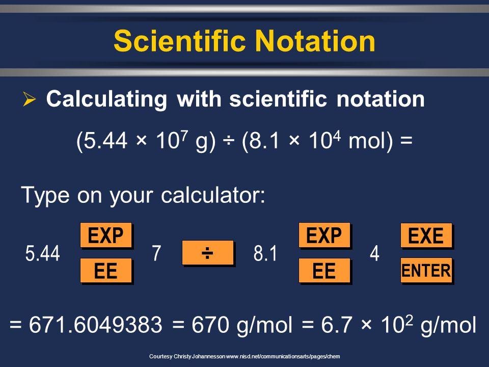Scientific Notation 7. 2,400,000  g 8. 0.00256 kg 9.7  10 -5 km 10.6.2  10 4 mm Practice Problems 2.4  10 6  g 2.56  10 -3 kg 0.00007 km 62,000