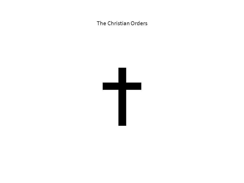 The Christian Orders