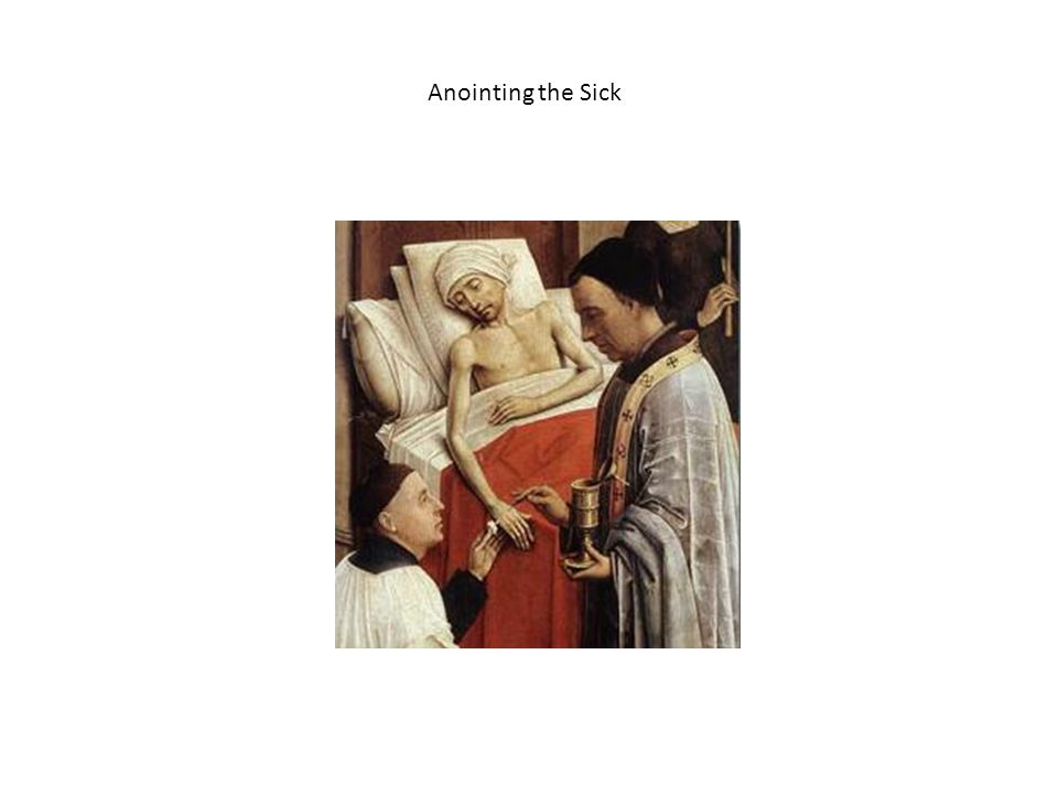 Anointing the Sick