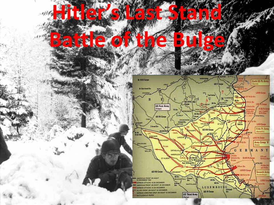Hitler's Last Stand Battle of the Bulge