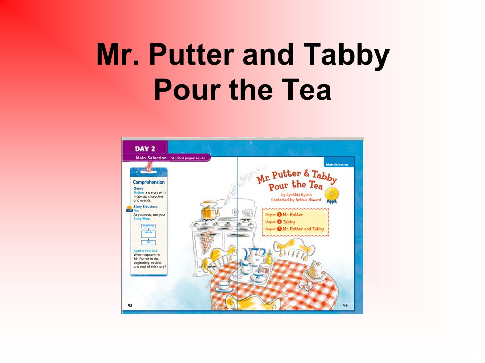 Mr. Putter and Tabby Pour the Tea