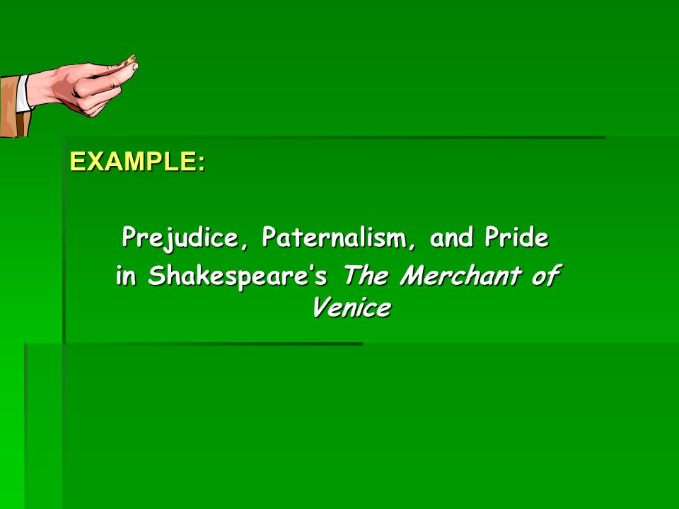 Snappy Title Prejudice, Paternalism, and Pride in Shakespeare's The Merchant of Venice Alliteration Author Title of work