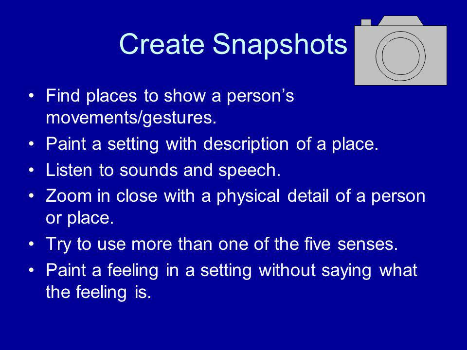 Snapshot Find places to show a person's movements/gestures.