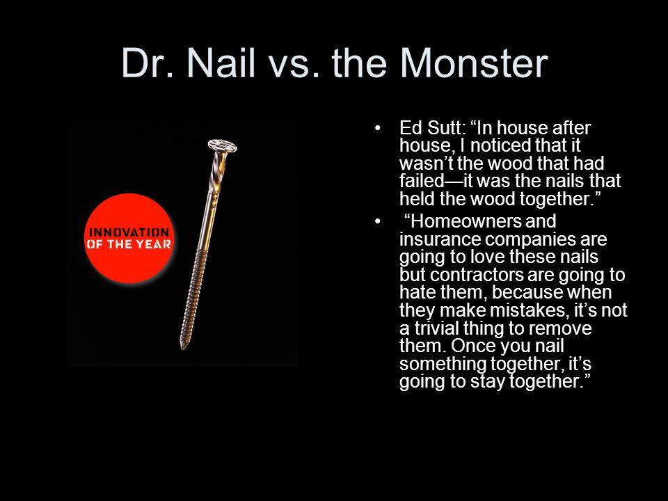Dr. Nail vs.
