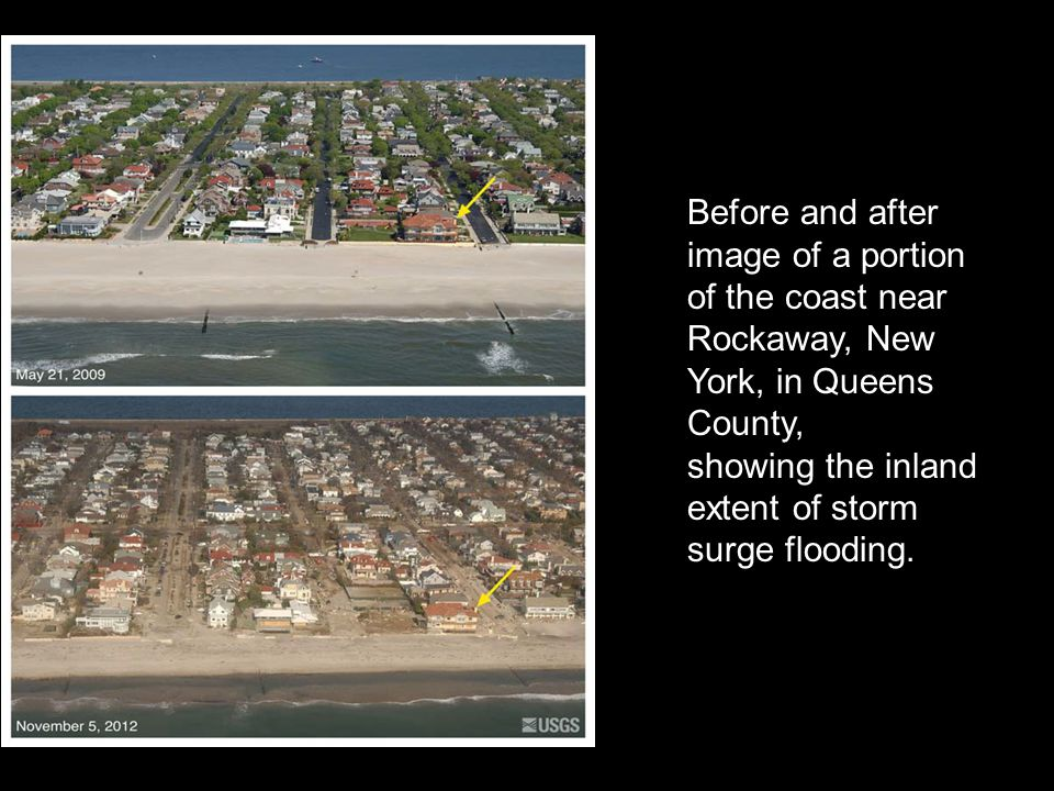Before and after image of a portion of the coast near Rockaway, New York, in Queens County, showing the inland extent of storm surge flooding.