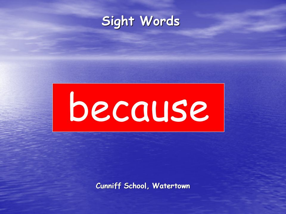 Cunniff School, Watertown Sight Words because