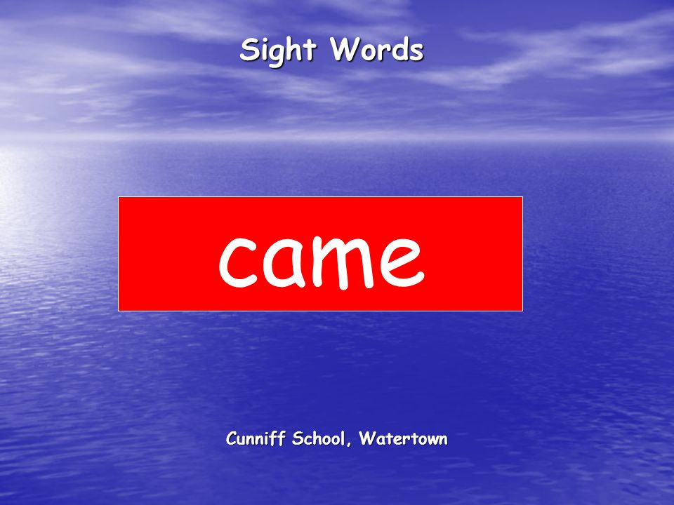 Cunniff School, Watertown Sight Words came