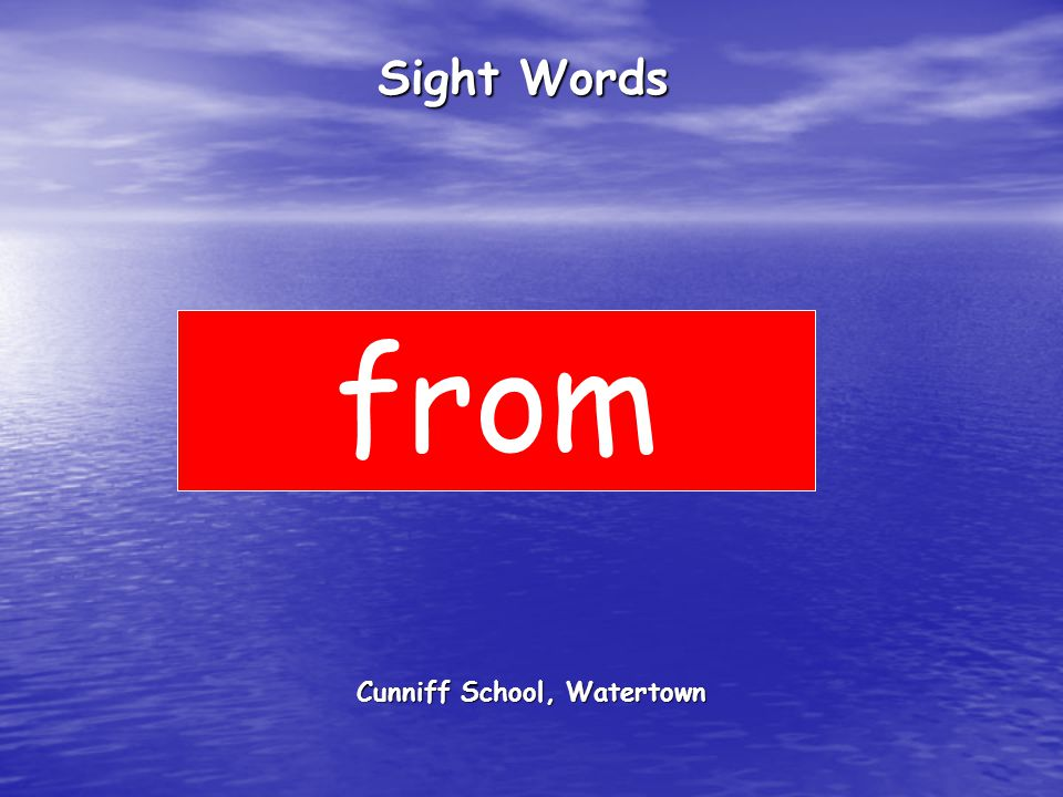 Cunniff School, Watertown Sight Words from