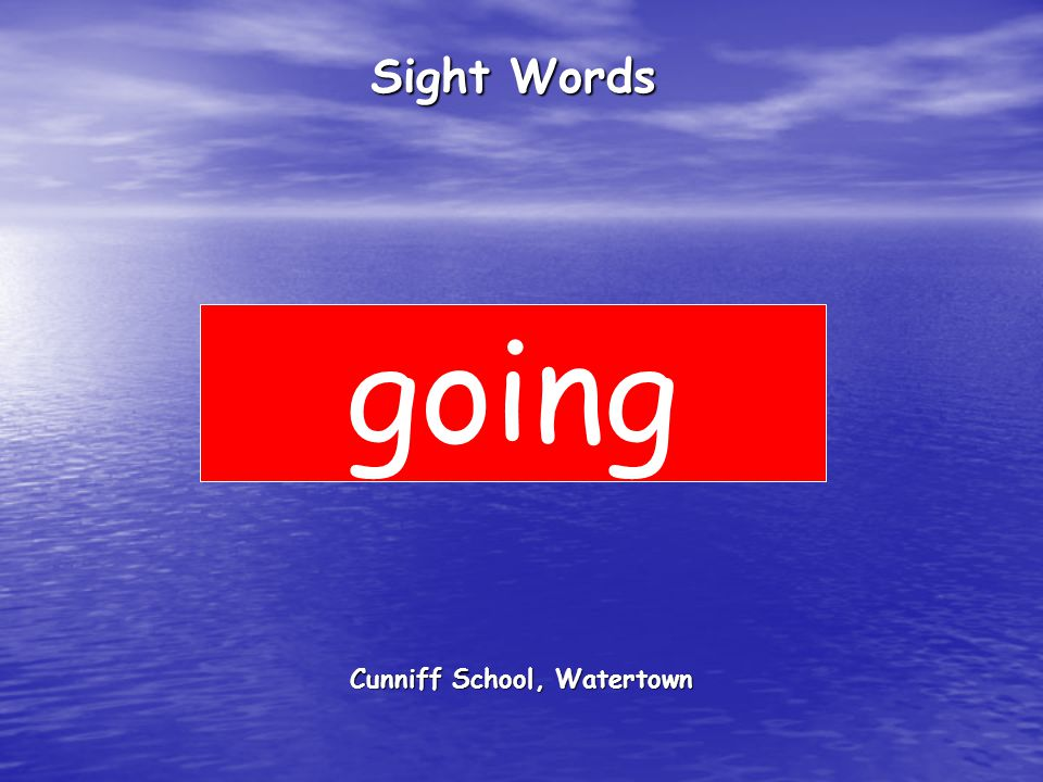 Cunniff School, Watertown Sight Words going