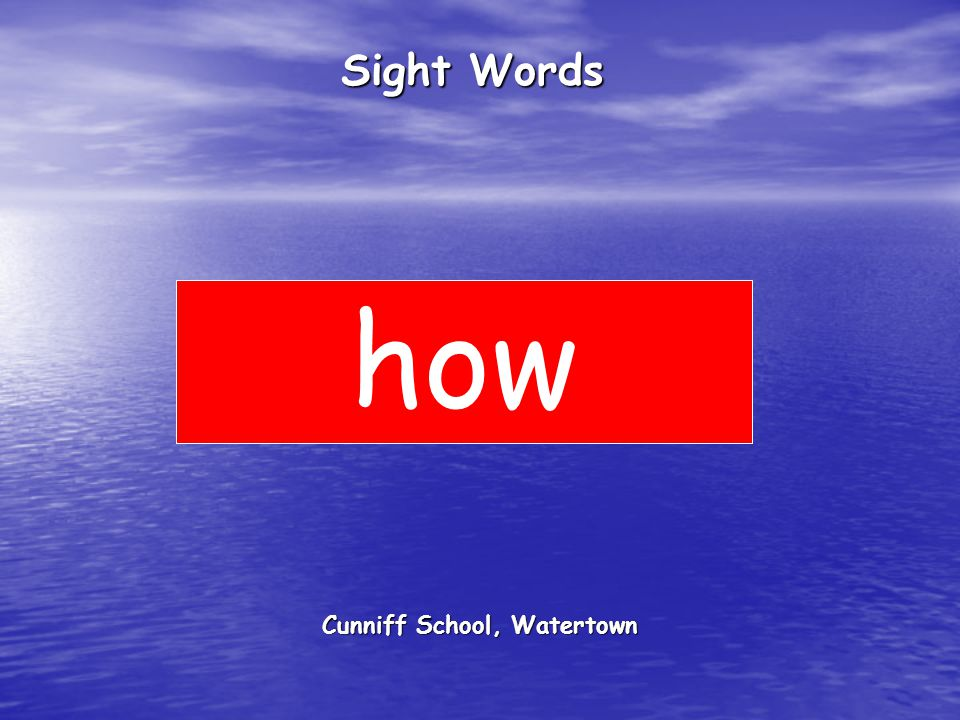Cunniff School, Watertown Sight Words how
