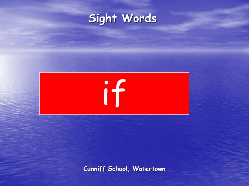 Cunniff School, Watertown Sight Words if
