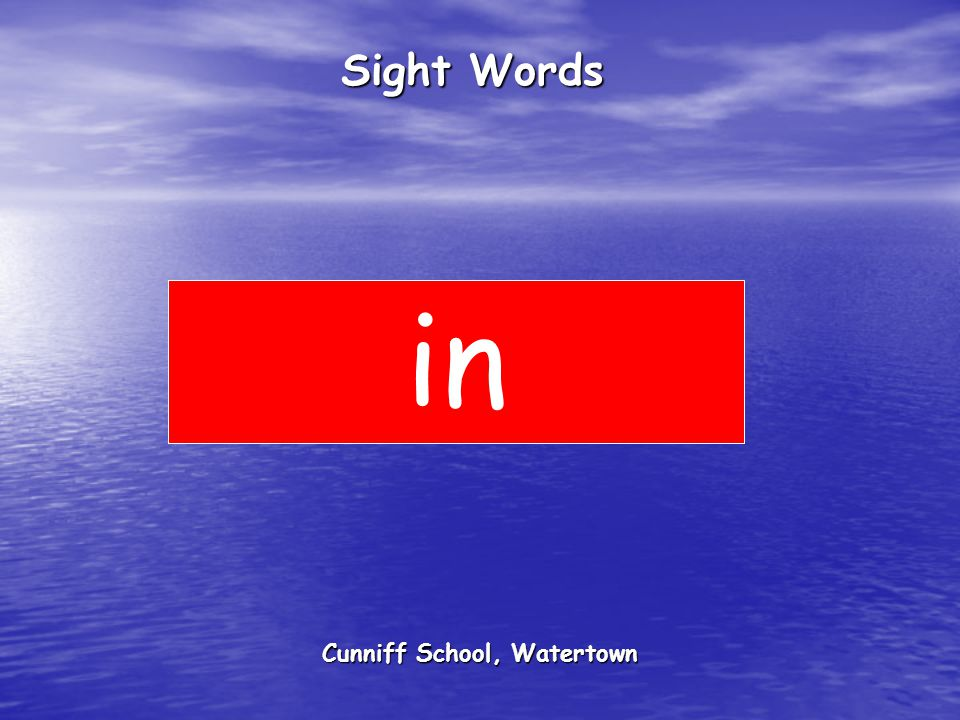 Cunniff School, Watertown Sight Words in