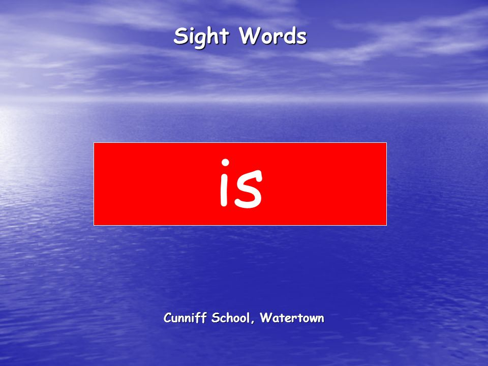 Cunniff School, Watertown Sight Words is