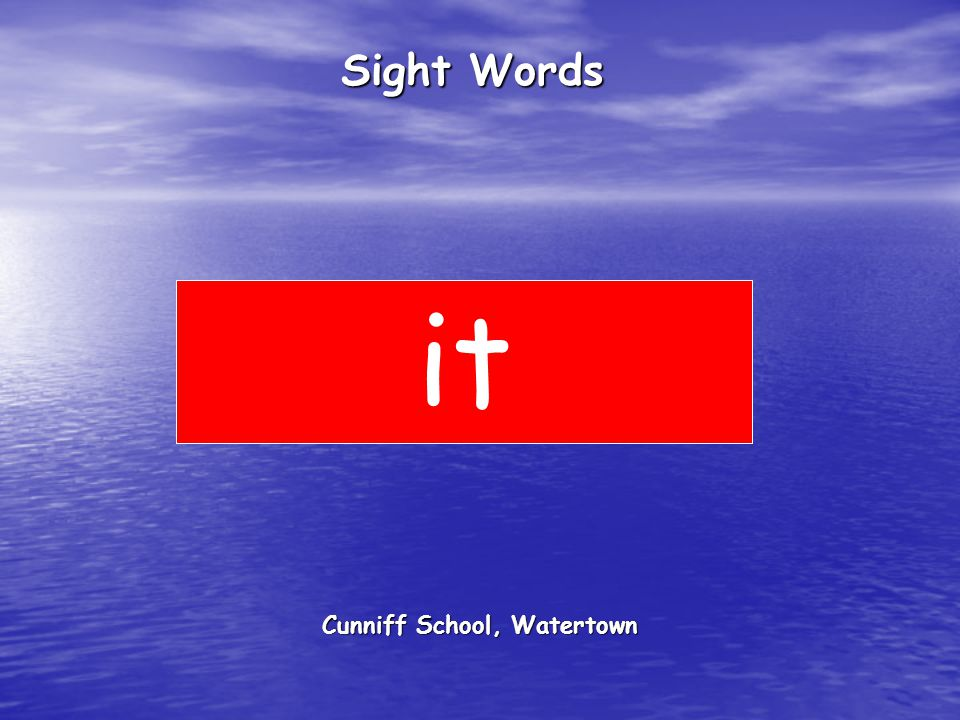 Cunniff School, Watertown Sight Words it
