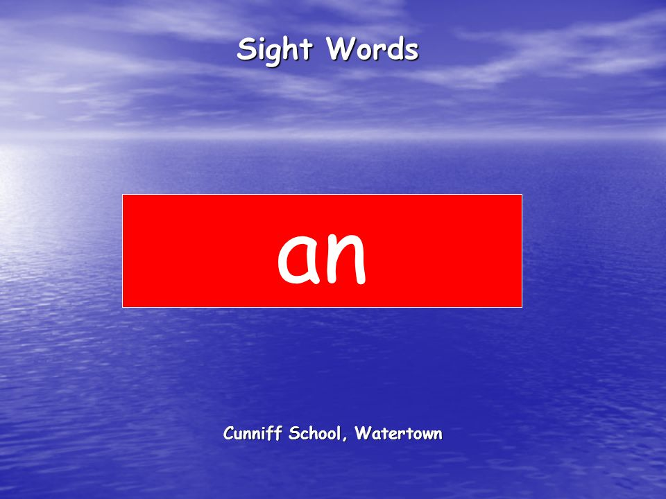 Cunniff School, Watertown Sight Words an
