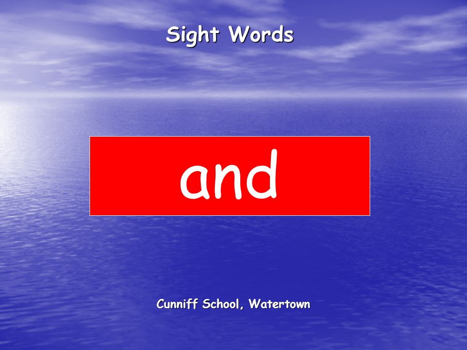 Cunniff School, Watertown Sight Words and