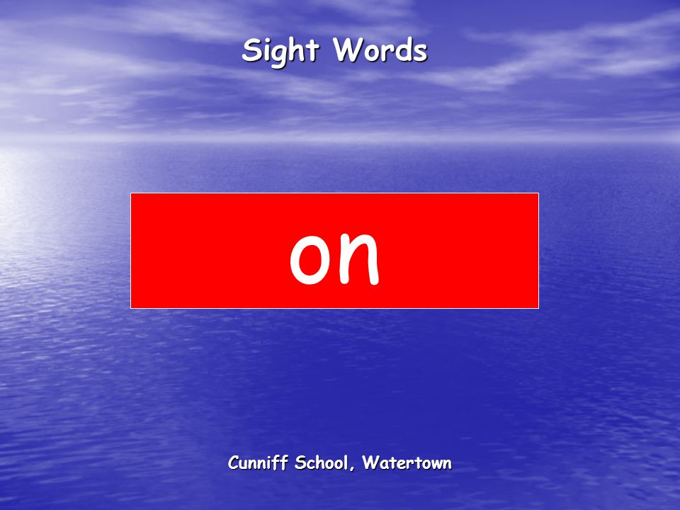 Cunniff School, Watertown Sight Words on