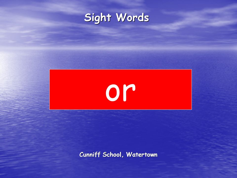 Cunniff School, Watertown Sight Words or