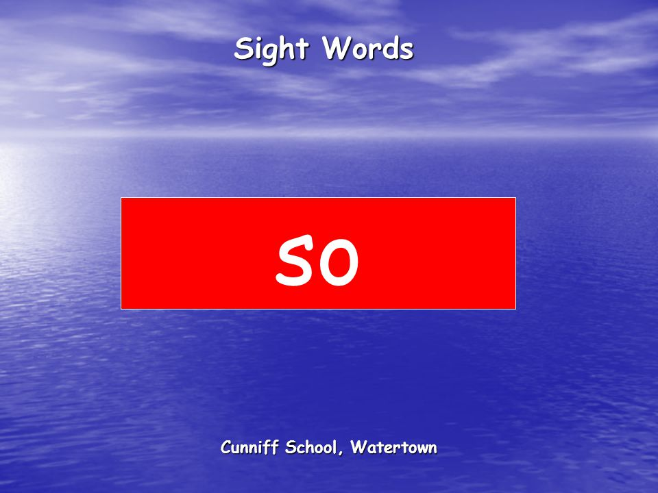 Cunniff School, Watertown Sight Words so