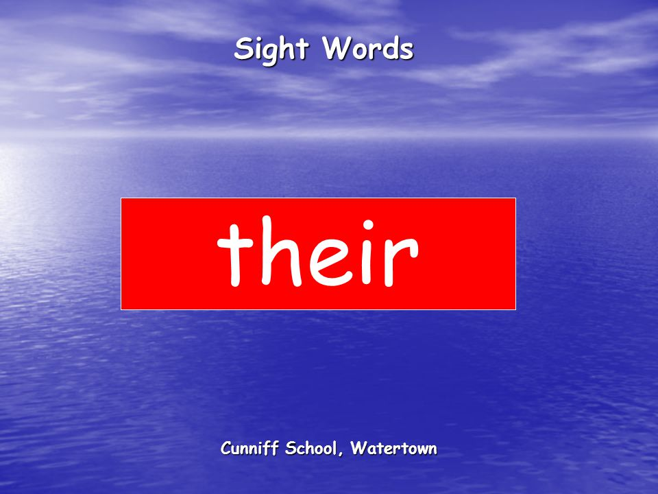 Cunniff School, Watertown Sight Words their