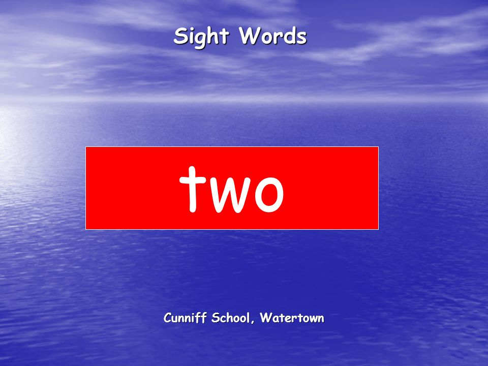 Cunniff School, Watertown Sight Words two