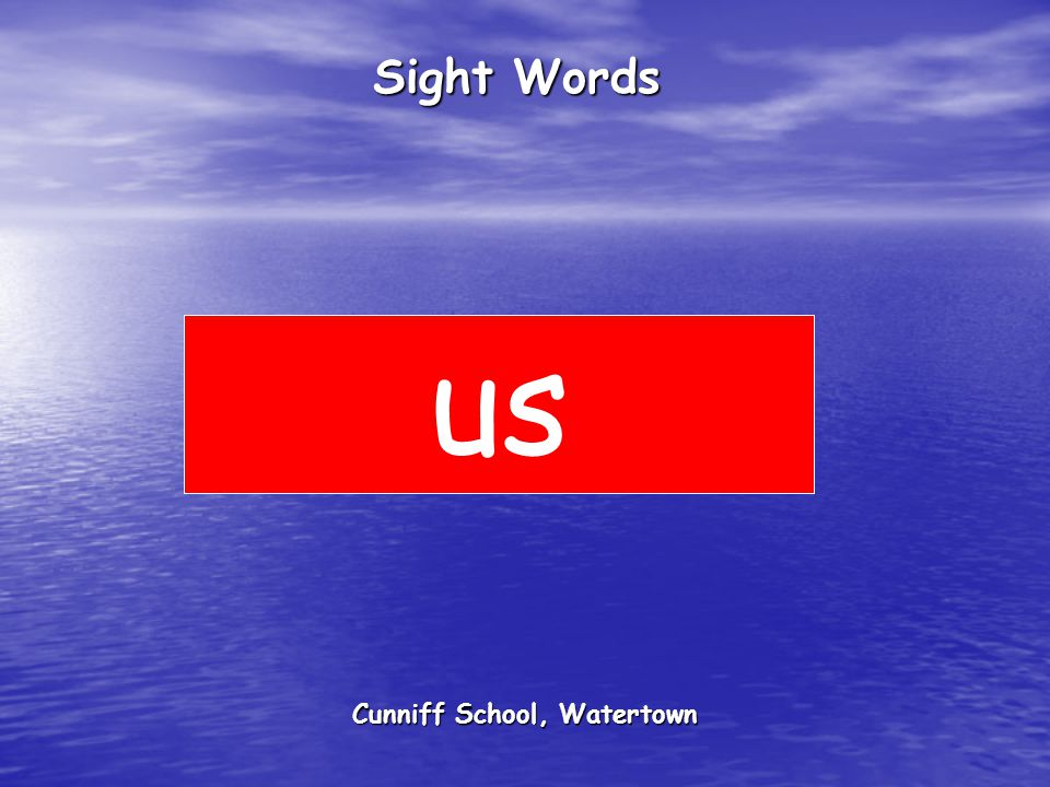 Cunniff School, Watertown Sight Words us