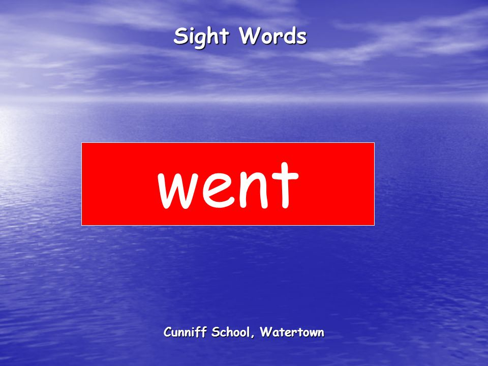 Cunniff School, Watertown Sight Words went