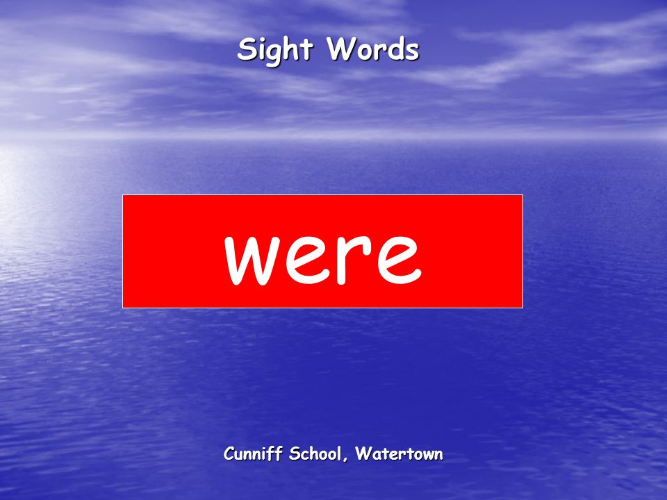 Cunniff School, Watertown Sight Words were